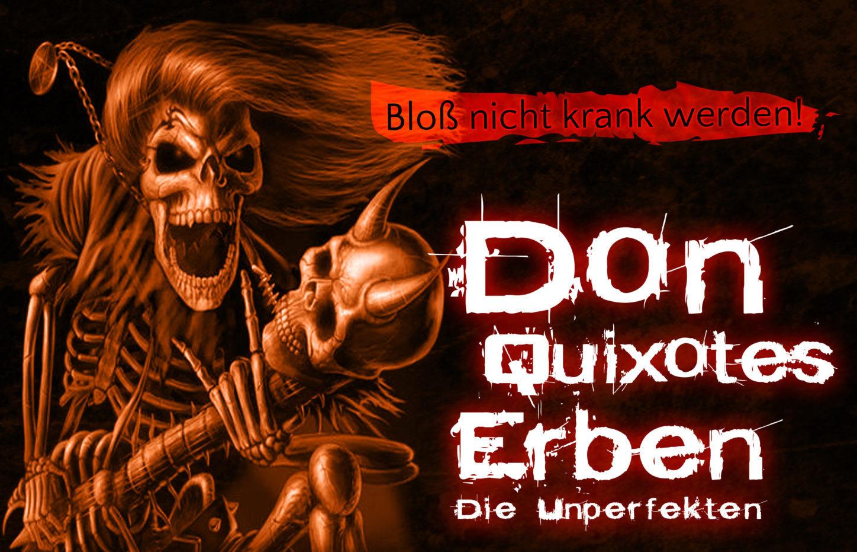 """Don Quixotes Erben: """"Bloß nicht krank werden!"""""""